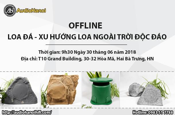 Offline loa da - xu huong loa ngoai troi doc dao