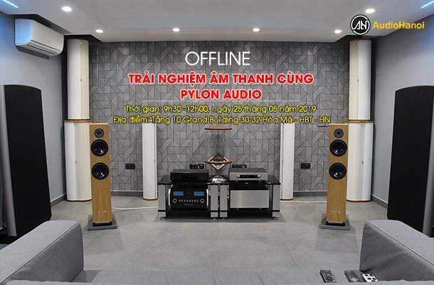 trai nghiem am thanh cung Pylon Audio